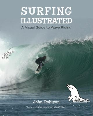 Surfing Illustrated By Robison, John