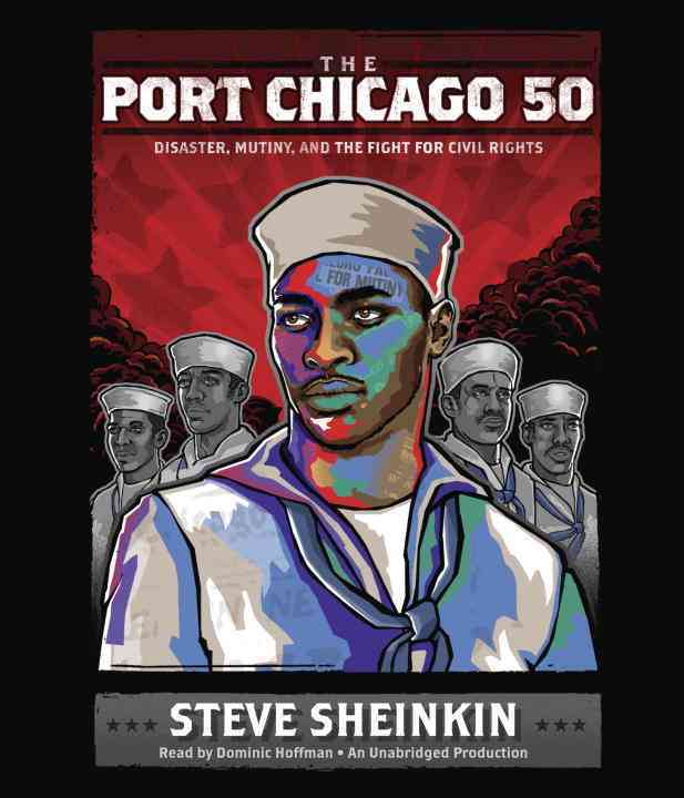[CD] The Port Chicago 50 By Sheinkin, Steve