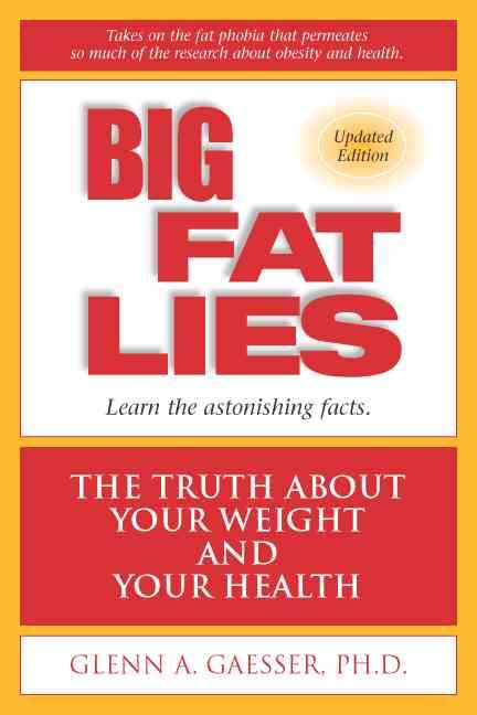 Big Fat Lies By Gaesser, Glenn A./ Blair, Steven N.